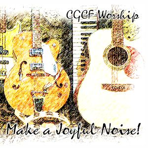 Make a Joyful Noise!